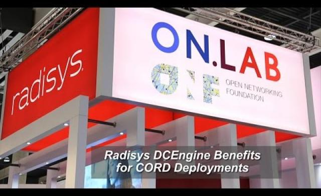 Radisys DCEngine and FlowEngine Benefits for CORD Deployments